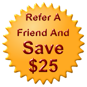 Refer a friend and save $25